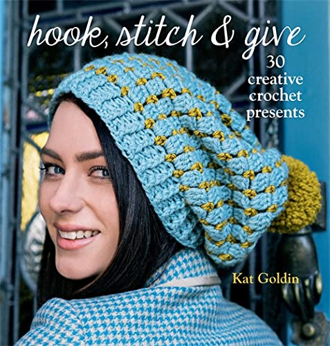 9780857832160: Hook, Stitch and Give: 30 Elegant Projects for Making and Giving