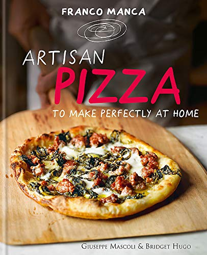 9780857832177: Artisan Pizza to Make Perfectly at Home