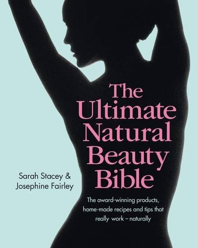 9780857832221: Ultimate Natural Beauty Bible