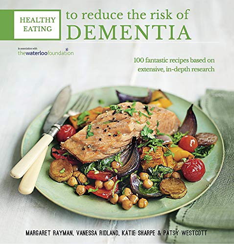 9780857832283: Healthy Eating to Reduce The Risk of Dementia