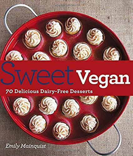9780857832627: Sweet Vegan