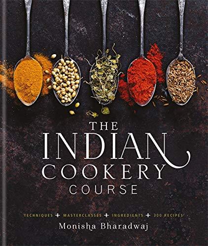 Indian Cookery Course: Monisha Bharadwaj