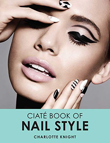 9780857833310: The Ciate Book of Nail Art