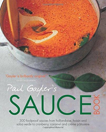 9780857833440: Paul Gayler's Sauce Book