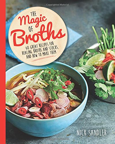 9780857833464: The Magic of Broths