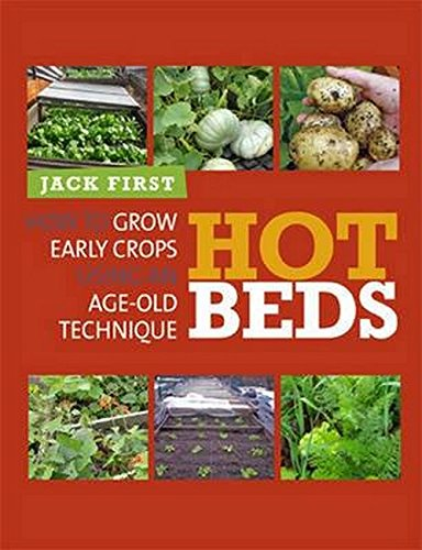 9780857841063: Hot Beds: How to Grow Early Crops Using Age-old Techniques