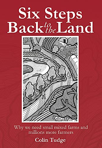 9780857841230: Eight Steps Back to the Land: Towards an Enlightened Agriculture