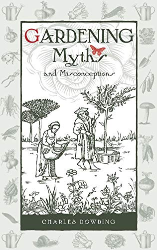 9780857842046: Gardening Myths and Misconceptions (Wise Words)