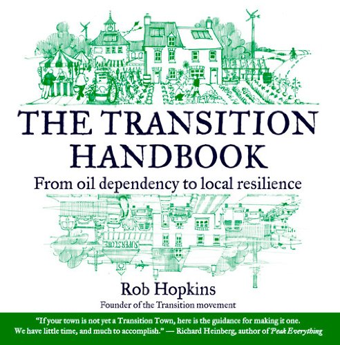 9780857842152: The Transition Handbook: From Oil Dependency to Local Resilience