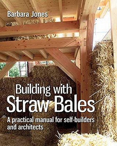 9780857842275: Building with Straw Bales: A Practical Manual for Self-Builders and Architects (Sustainable Building)
