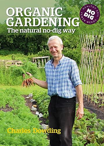 9780857844651: Organic Gardening: The natural no-dig way