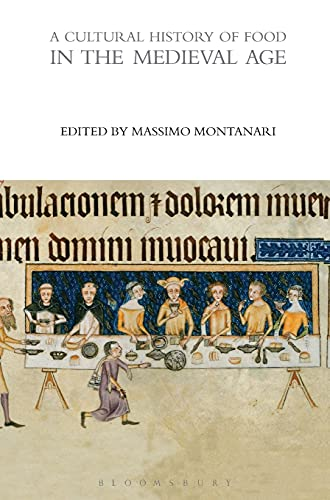 9780857850249: A Cultural History of Food in the Medieval Age (The Cultural Histories Series)