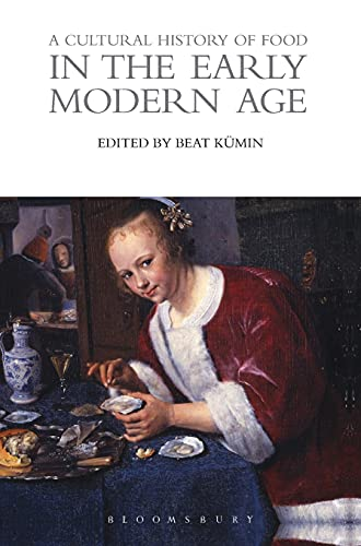 Cultural History of Food in the Early: Beat (University of