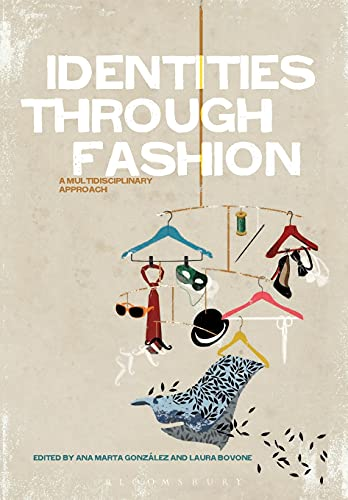 9780857850584: Identities Through Fashion