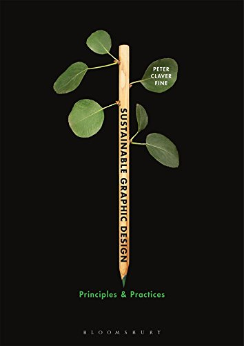 9780857850638: Sustainable Graphic Design: Principles and Practices