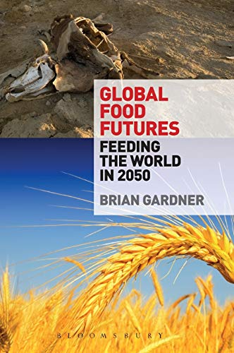 9780857851543: Global Food Futures: Feeding the World in 2050