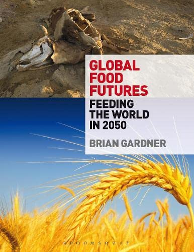 9780857851550: Global Food Futures: Feeding the World in 2050