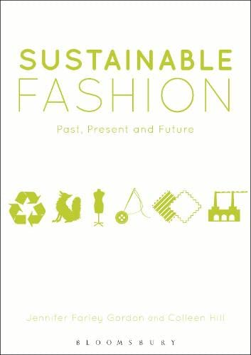9780857851840: Sustainable Fashion: Past, Present, and Future