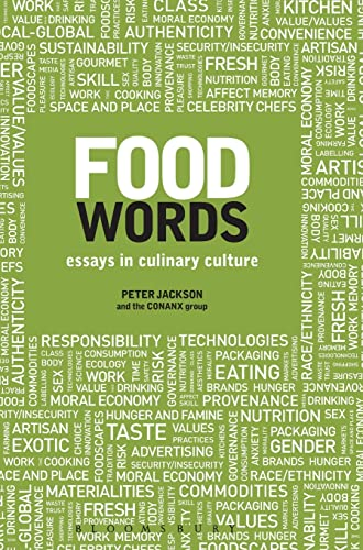 Food Words: Essays in Culinary Culture: Jackson, Peter