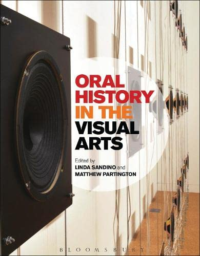 9780857851970: Oral History in the Visual Arts