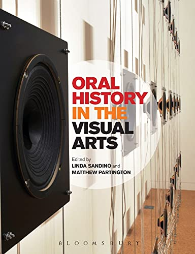 9780857851987: Oral History in the Visual Arts