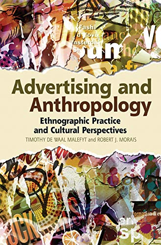 9780857852014: Advertising and Anthropology: Ethnographic Practice and Cultural Perspectives