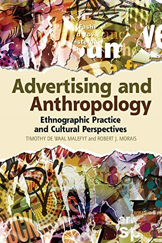 9780857852021: Advertising and Anthropology: Ethnographic Practice and Cultural Perspectives