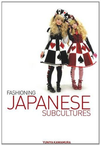 9780857852151: Fashioning Japanese Subcultures
