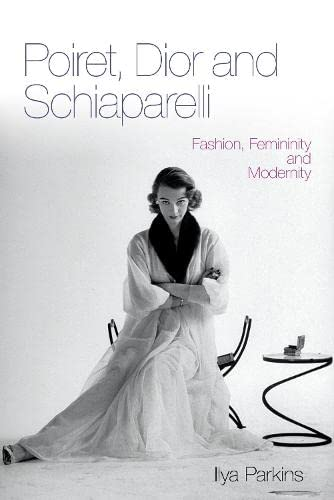 9780857853264: Poiret, Dior and Schiaparelli