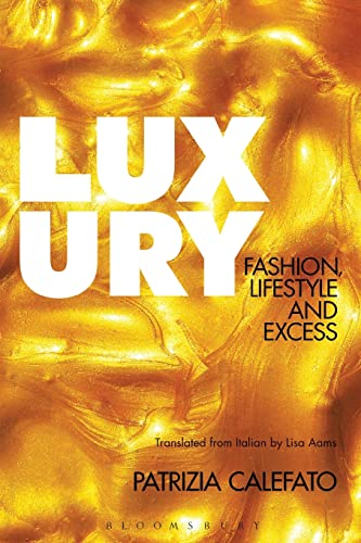 9780857853318: Luxury: Fashion, Lifestyle and Excess