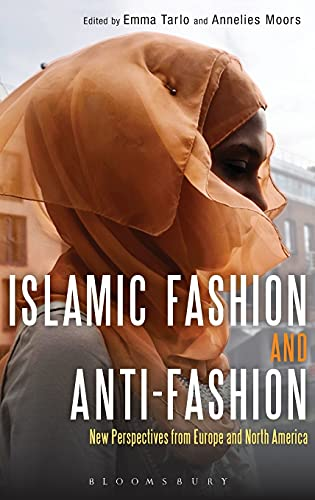 9780857853349: Islamic Fashion and Anti-Fashion: New Perspectives from Europe and North America