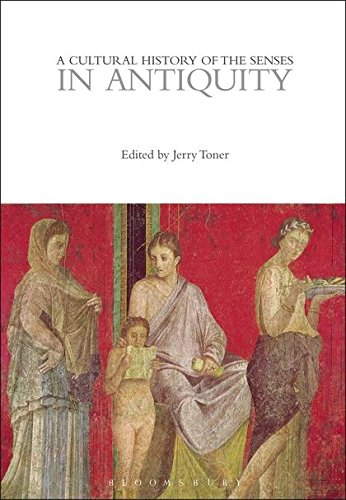 9780857853394: A Cultural History of the Senses in Antiquity (Cultural Histories)