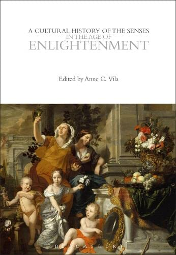 9780857853424: A Cultural History of the Senses in the Age of Enlightenment