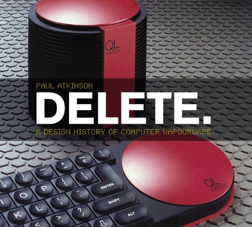 9780857853462: Delete: A Design History of Computer Vapourware