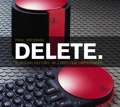 9780857853479: Delete: A Design History of Computer Vapourware