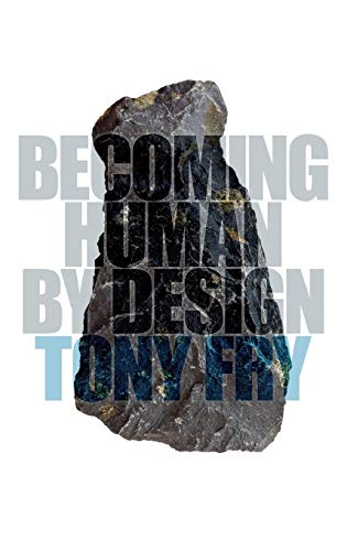 9780857853547: Becoming Human by Design