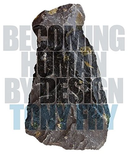 9780857853554: Becoming Human by Design