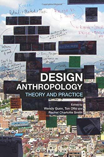 9780857853684: Design Anthropology: Theory and Practice
