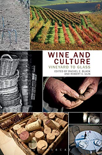 9780857854001: Wine and Culture: Vineyard to Glass