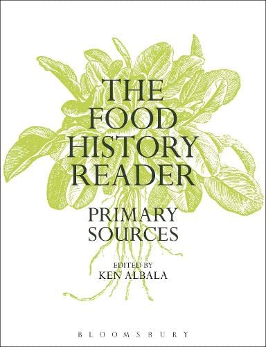 9780857854131: The Food History Reader: Primary Sources