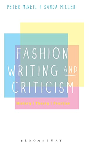 9780857854469: Fashion Writing and Criticism: History, Theory, Practice
