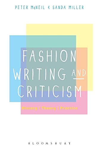 9780857854476: Fashion Writing and Criticism: History, Theory, Practice