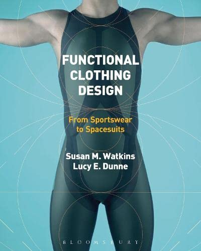 9780857854674: Functional Clothing Design: From Sportswear to Spacesuits