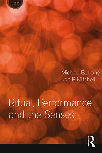 9780857854735: Ritual, Performance and the Senses (Sensory Studies Series)