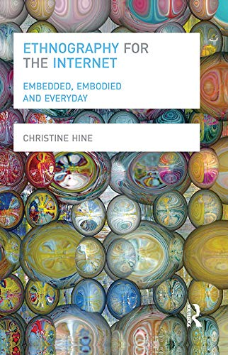 9780857855046: Ethnography for the Internet: Embedded, Embodied and Everyday