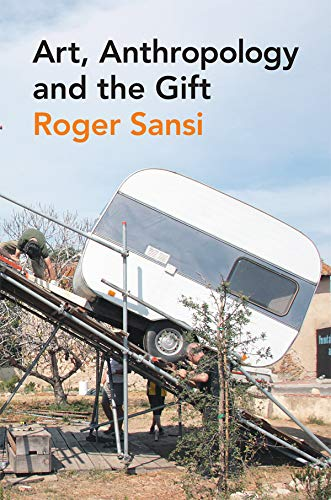 9780857855350: Art, Anthropology and the Gift