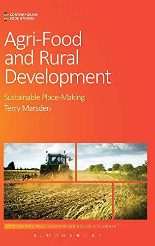 9780857855459: Agri-Food and Rural Development: Sustainable Place-Making (Contemporary Food Studies: Economy, Culture and Politics)