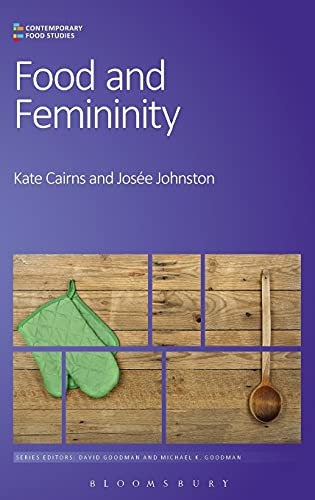 9780857855527: Food and Femininity (Contemporary Food Studies: Economy, Culture and Politics)