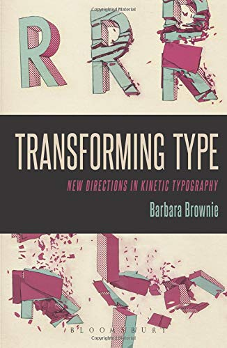 9780857856333: Transforming Type: New Directions in Kinetic Typography