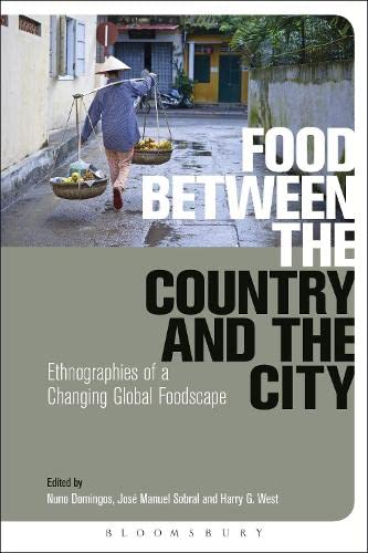 9780857856494: Food Between the Country and the City: Ethnographies of a Changing Global Foodscape